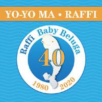 Yo-Yo Ma - Raffi - Baby Beluga - 40th anniversary
