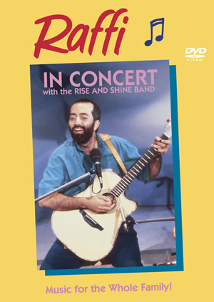 Raffi in Concert with the Rise and Shine Band (DVD cover)